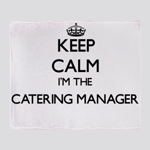Keep calm I'm the Catering Manager Throw Blanket
