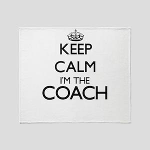 Keep calm I'm the Coach Throw Blanket