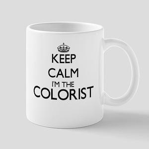 Keep calm I'm the Colorist Mugs