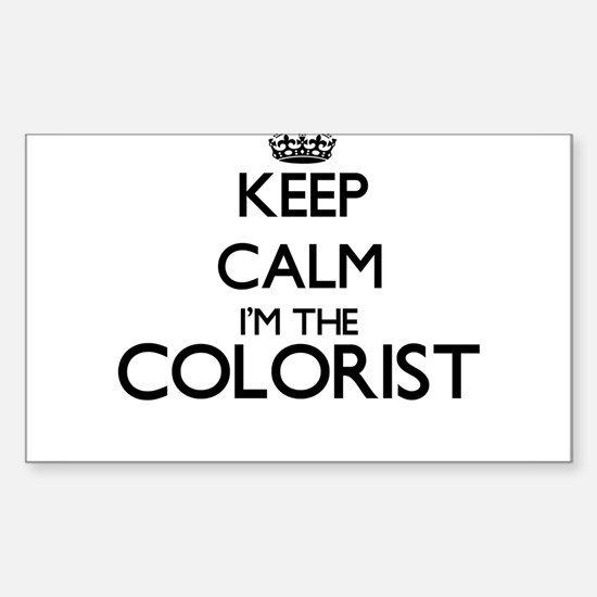 Keep calm I'm the Colorist Decal