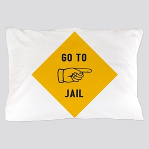 Go To Jail Pillow Case