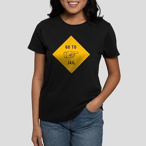 Go To Jail Women's Dark T-Shirt