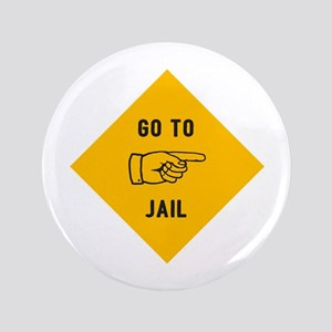 """Go To Jail 3.5"""" Button"""