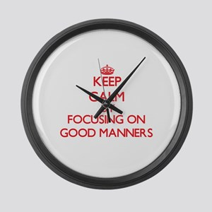 Keep Calm by focusing on Good Man Large Wall Clock