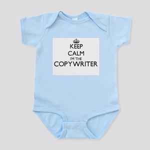 Keep calm I'm the Copywriter Body Suit