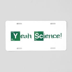 Yeah, Science! Aluminum License Plate