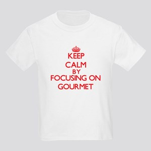 Keep Calm by focusing on Gourmet T-Shirt
