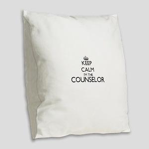 Keep calm I'm the Counselor Burlap Throw Pillow