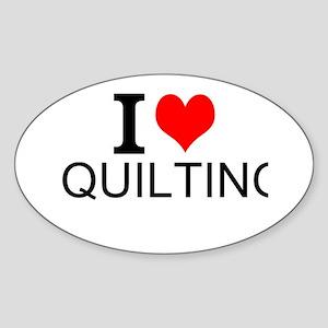 I Love Quilting Sticker