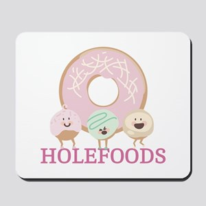 Holefoods Mousepad