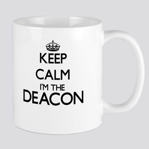 Keep calm I'm the Deacon Mugs