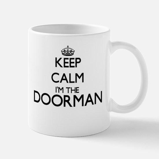 Keep calm I'm the Doorman Mugs