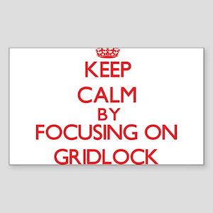 Keep Calm by focusing on Gridlock Sticker