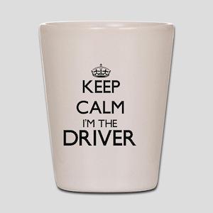 Keep calm I'm the Driver Shot Glass