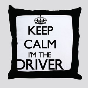 Keep calm I'm the Driver Throw Pillow