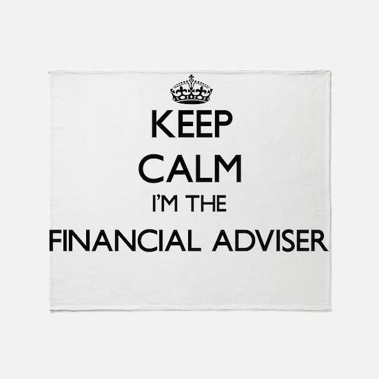 Keep calm I'm the Financial Adviser Throw Blanket