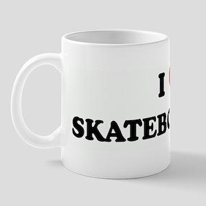 I Love SKATEBOARDING Mug
