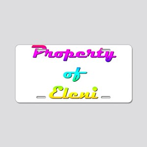 Property Of Eleni Female Aluminum License Plate
