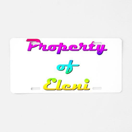 Property Of Eleni Female Aluminum License Plate