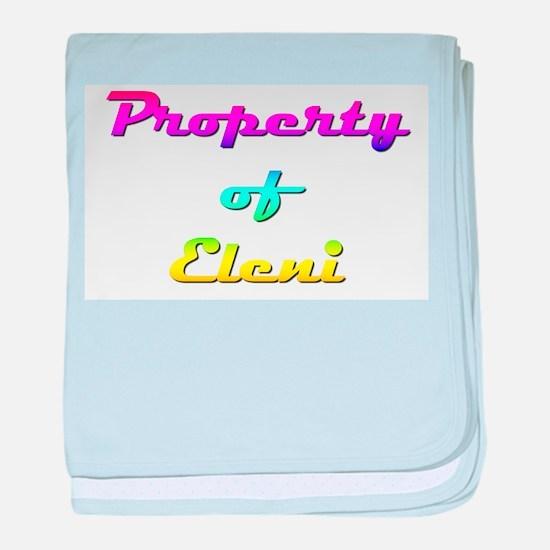 Property Of Eleni Female baby blanket