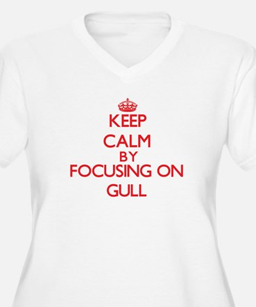 Keep Calm by focusing on Gull Plus Size T-Shirt