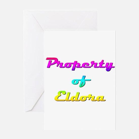 Property Of Eldora Female Greeting Card