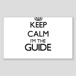 Keep calm I'm the Guide Sticker
