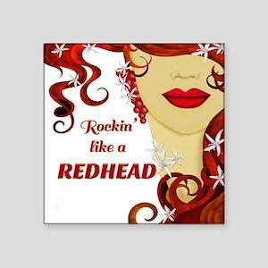 Rockin' like a REDHEAD Sticker