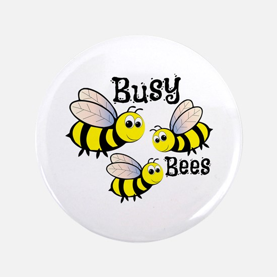 "Busy Bees 3.5"" Button"