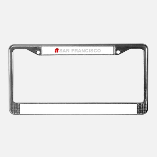 HashTag San Francisco License Plate Frame
