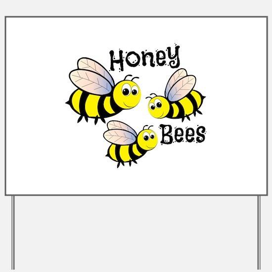 Honey Bees Yard Sign