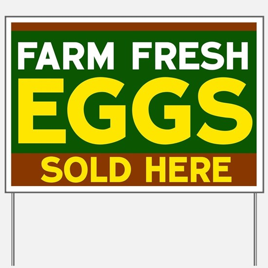 Farm Fresh Eggs Sold Here Yard Sign