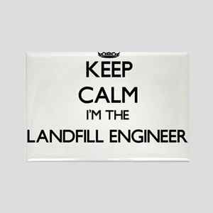 Keep calm I'm the Landfill Engineer Magnets