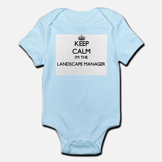 Keep calm I'm the Landscape Manager Body Suit