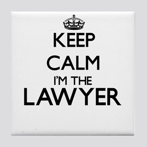 Keep calm I'm the Lawyer Tile Coaster