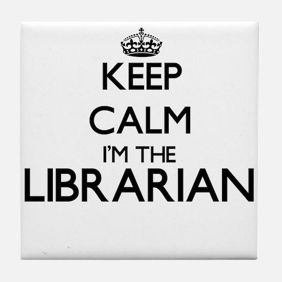 Keep calm I'm the Librarian Tile Coaster