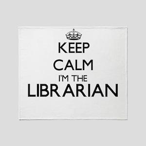 Keep calm I'm the Librarian Throw Blanket