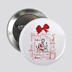 """The gift of Christmas 2.25"""" Button"""