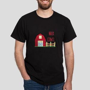 Milk The Cows T-Shirt