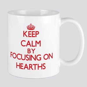 Keep Calm by focusing on Hearths Mugs