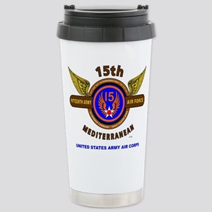 15TH ARMY AIR FORCE* AR Stainless Steel Travel Mug