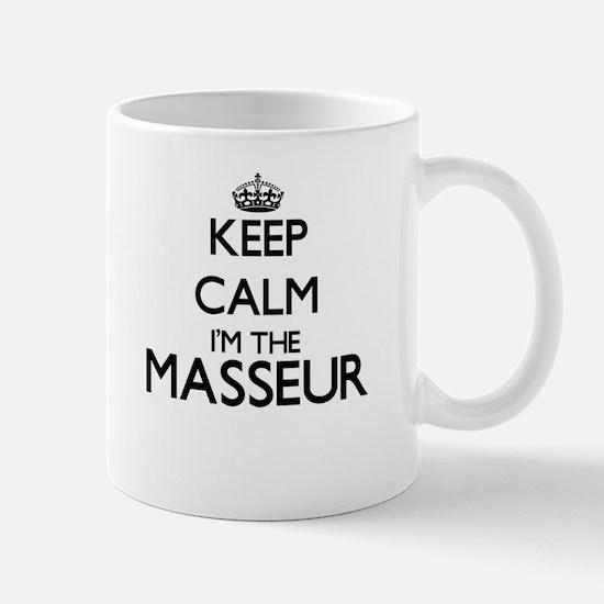 Keep calm I'm the Masseur Mugs