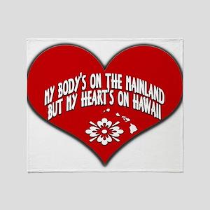 My Heart's In Hawaii Throw Blanket