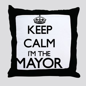 Keep calm I'm the Mayor Throw Pillow
