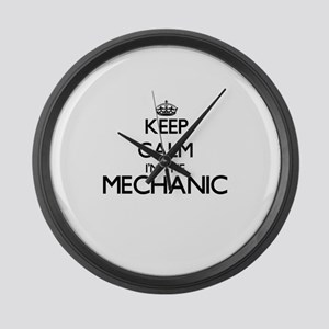 Keep calm I'm the Mechanic Large Wall Clock