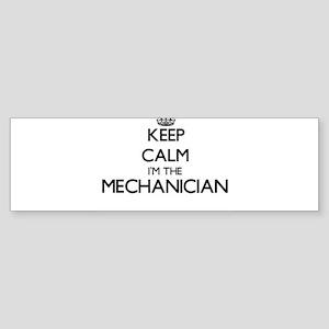 Keep calm I'm the Mechanician Bumper Sticker