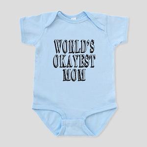 World's Okayest Mom Infant Bodysuit