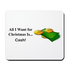 Christmas Cash Mousepad