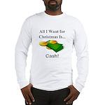 Christmas Cash Long Sleeve T-Shirt