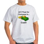 Christmas Cash Light T-Shirt